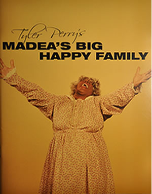 Tyler Perry's Madea' Big Happy Family Program