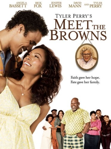 Tyler Perry's - Meet The Browns The Movie