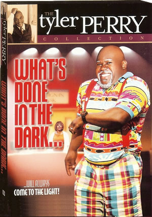 Tyler Perry's - What's Done In The Dark DVD