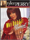 Tyler Perry's - Why Did I Get Married?-The Play