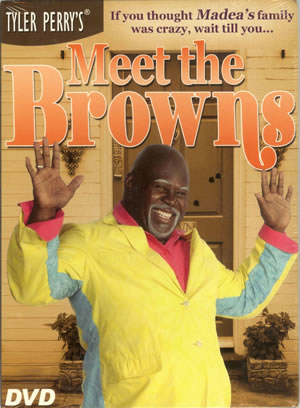 5)Tyler Perry's - Meet The Browns - DVD